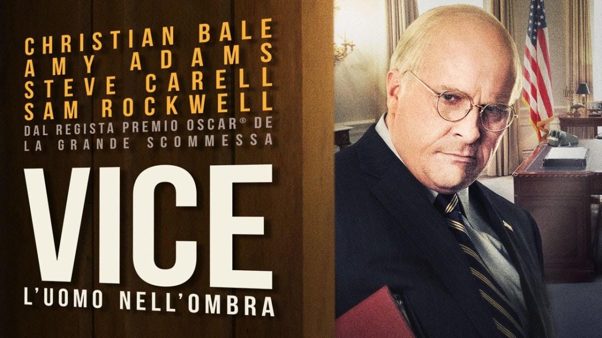 Gli Oscar di Linea20: Vice - L'uomo nell'ombra